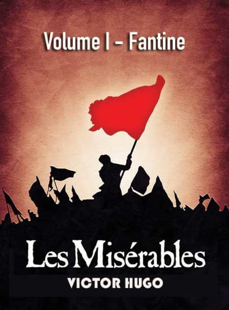 Les Misérables—Volume I