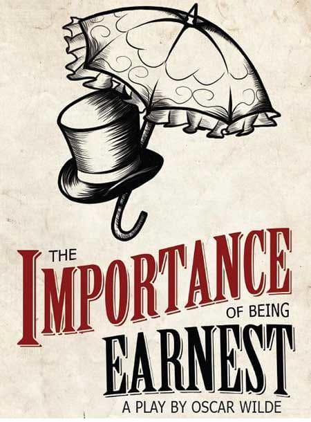 The Importance of Being Earnest.