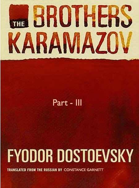 The Brothers Karamazov (Part-III)