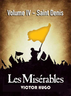 Les Misérables Volume IV - Saint Denis