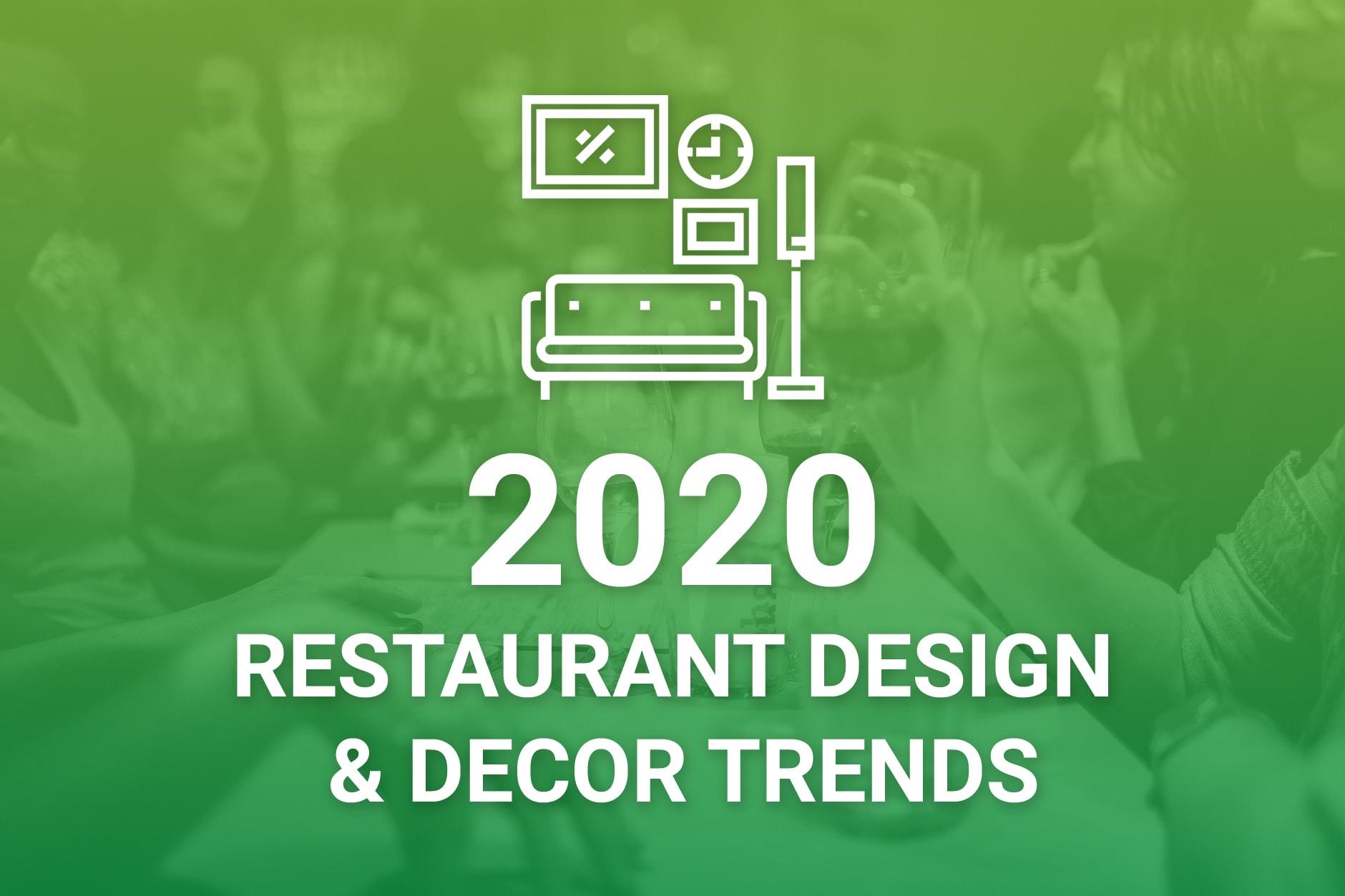 Restaurant Design & Decor Trends