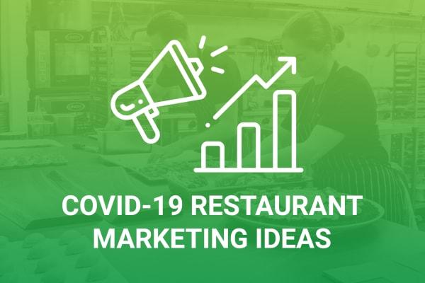 Restaurant Coronavirus Marketing Ideas