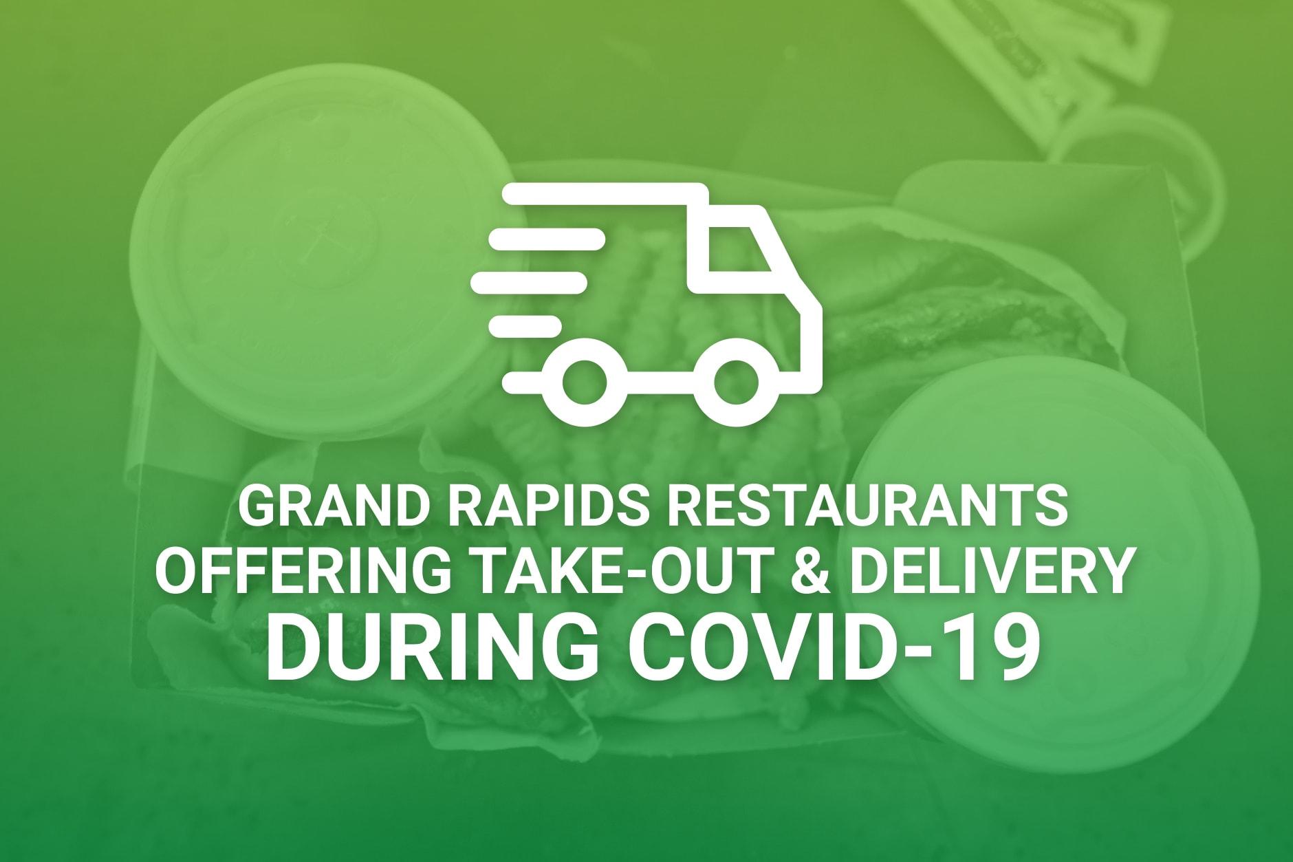 Grand Rapids Restaurants Open During Coronavirus