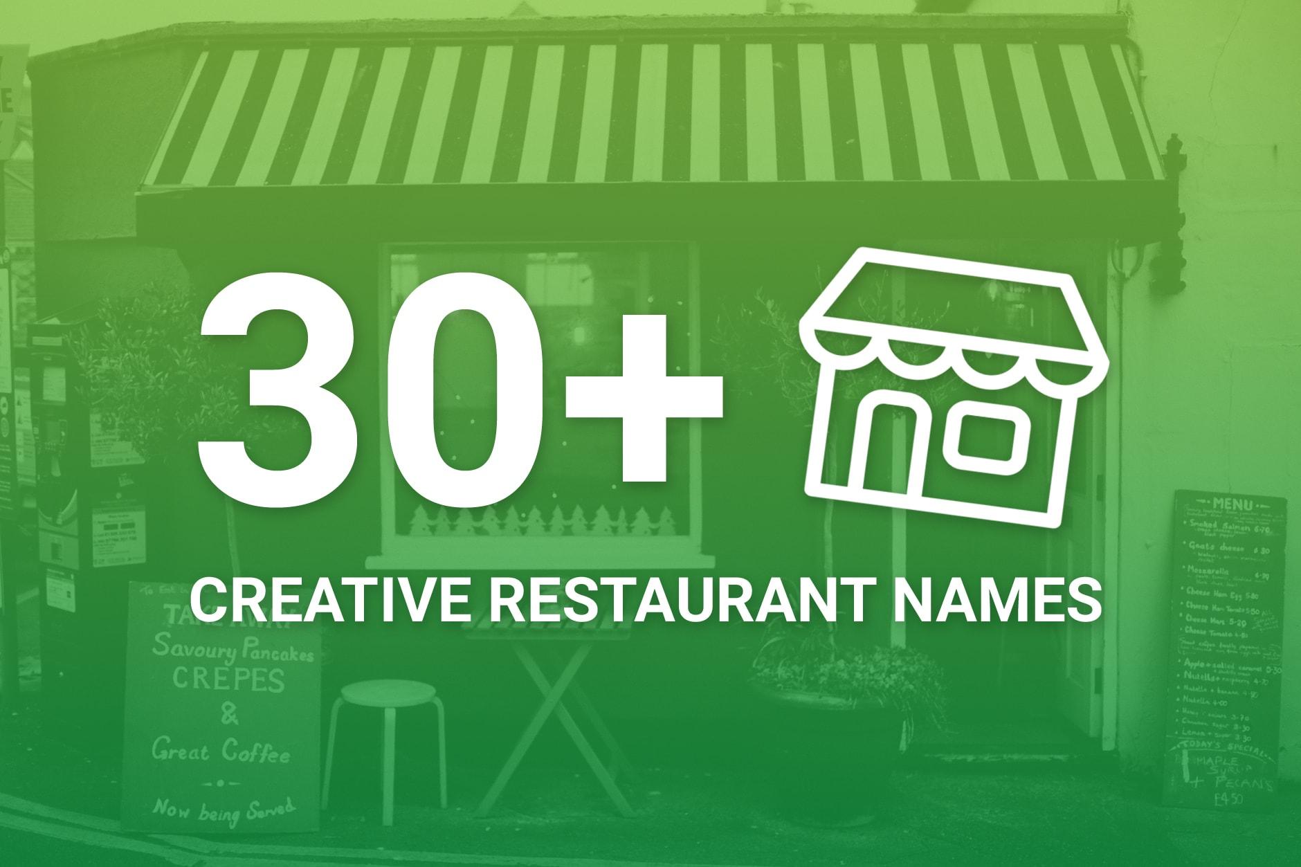 Creative Restaurant Name Ideas