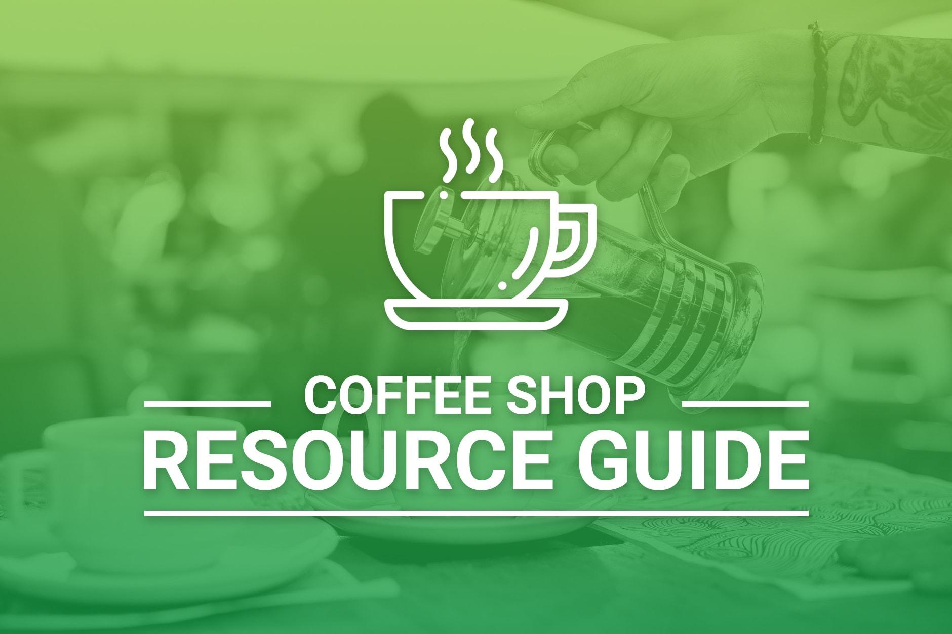 Coffee Shop Resource Guide
