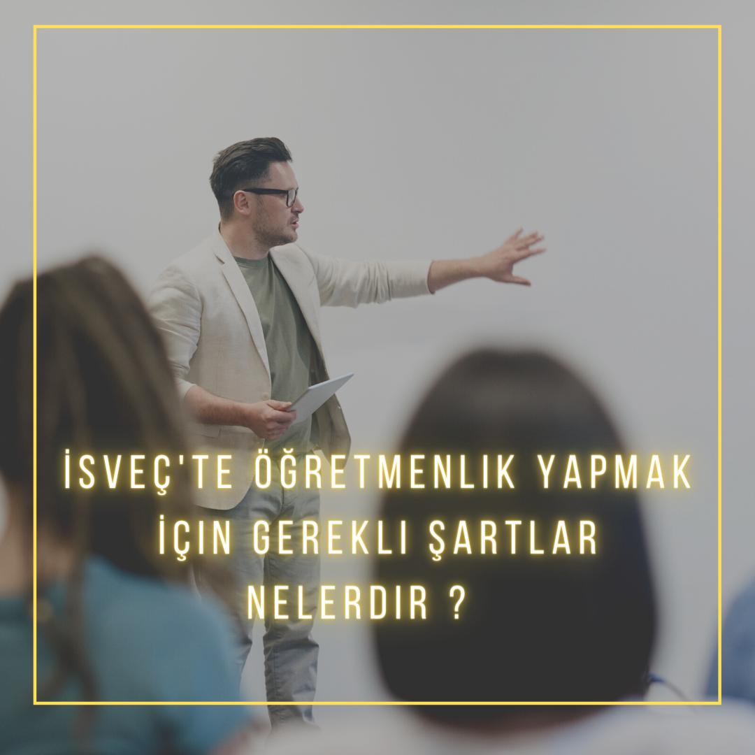 '' Stort behov av fler lärare.'' ''Öğretmenlere büyük ihtiyaç '' var. başlığı altında yayınlanan bu yazı, Isveç'in Milli Eğitim Bakanlığı sayılan Skolvert (Ulusal Eğitim Ajansı) sayfasından.