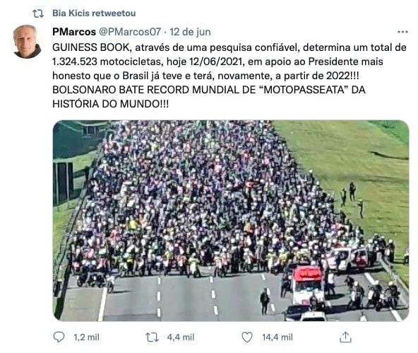 """Um tweet repostado Bia Kicis, com a seguinte mensagem: """"GUINESS BOOK, através de uma pesquisa confiável, determina um total de 1.324.523 motocicletas, hoje 12/06/2021, em apoio ao Presidente mais honesto que o Brasil já teve e terá, novamente, a partir de 2022!!! BOLSONARO BATE RECORD MUNDIAL DE """"MOTOPASSEATA"""" DA HISTÓRIA DO MUNDO!!!"""""""