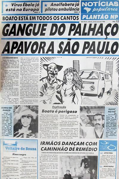 """Jornal com o título """"Só se fala nisso em São Paulo, bando do palhaço apavora escolas"""""""