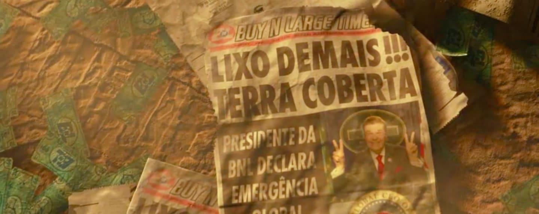 """Foto mostra um jornal no filme, cuja capa é """"Presidência da BNL declara emergência global"""". E """"Lixo Demais!!! Terra Coberta"""""""