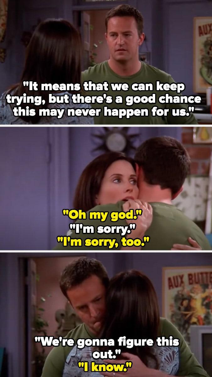 Chandler conta para Monica que há grande chance deles nunca poderem ter filhos e eles se abraçam