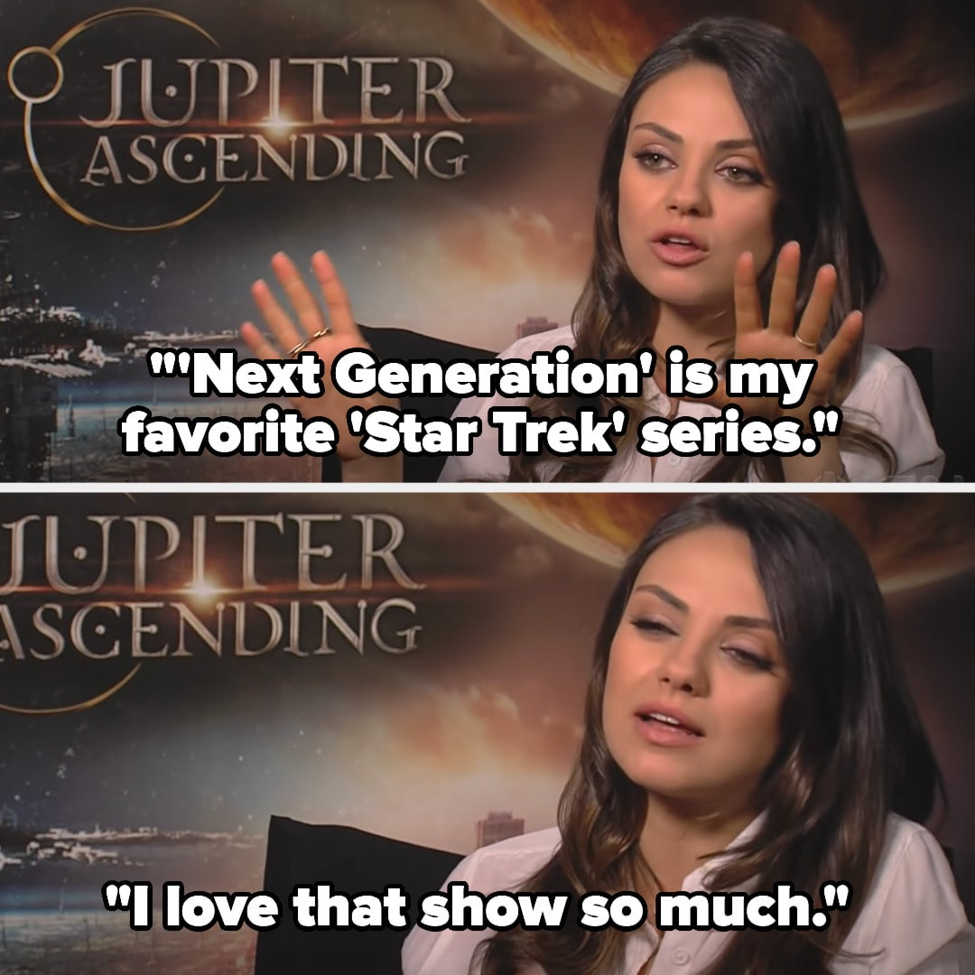"""Mila saying""""'Next Generation' is my favorite 'Star Trek' series...I love that show so much"""""""