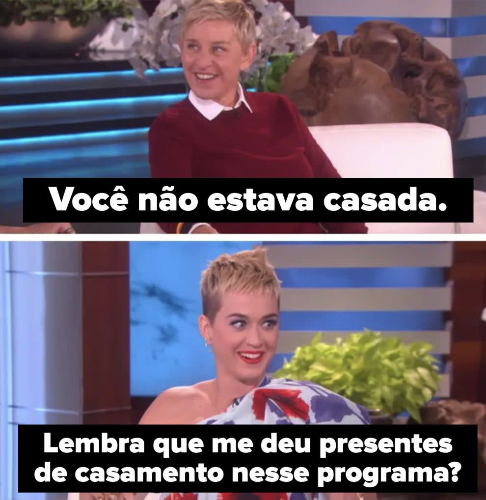 Katy Perry lembrando Ellen que recebeu presentes de casamento dela
