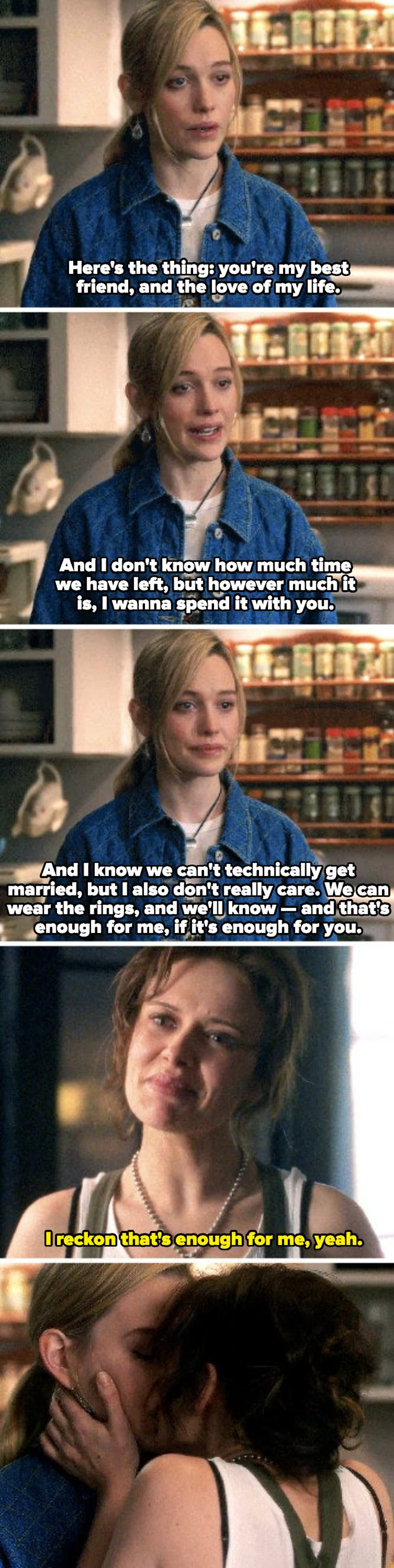 Dani telling Jamie that she wants to be married to her, even if they can't legally be together