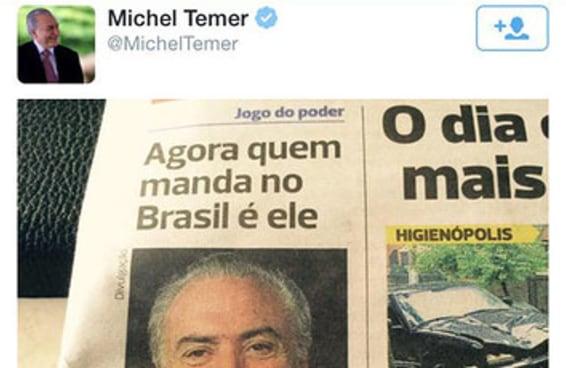 """Conta de Michel Temer tuíta foto dizendo que """"agora quem manda no Brasil é ele"""""""