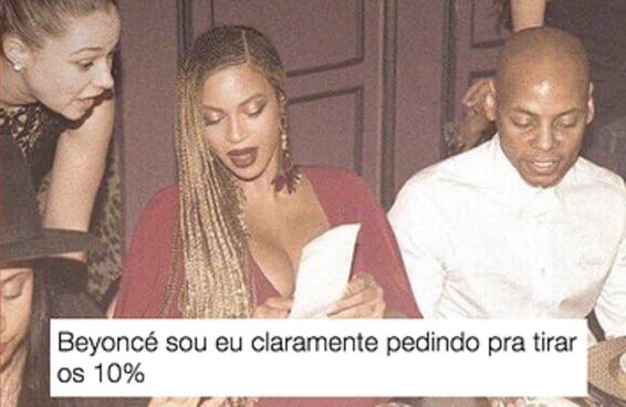 O meme da Beyoncé no restaurante é 100% você reclamando da conta