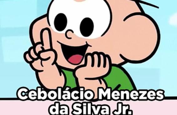 O nome do Cebolinha é Cebolácio
