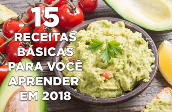 15 receitas básicas para você aprender em 2018