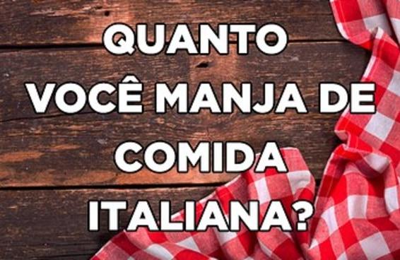 O quanto você manja realmente de comida italiana?