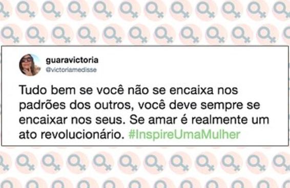 A hashtag do Twitter #InspireUmaMulher vai deixar seu dia melhor