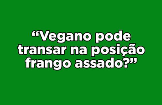 16 perguntas absurdas que veganos já tiveram que responder