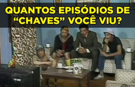 """Quantos episódios de """"Chaves"""" você já assistiu?"""