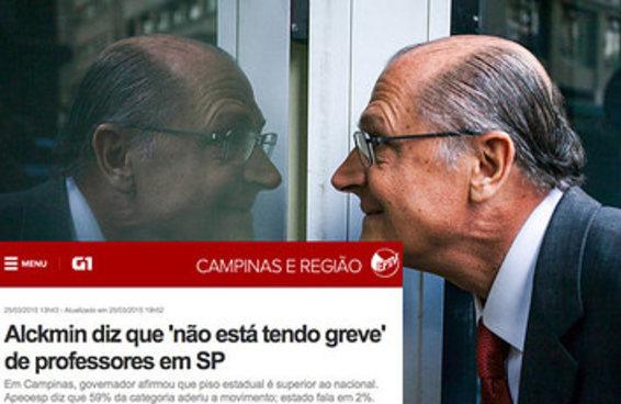 Você precisa encontrar alguém que negue os seus defeitos como Alckmin nega estas notícias