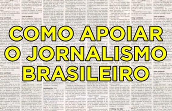 Aqui estão algumas formas de apoiar o jornalismo feito no Brasil