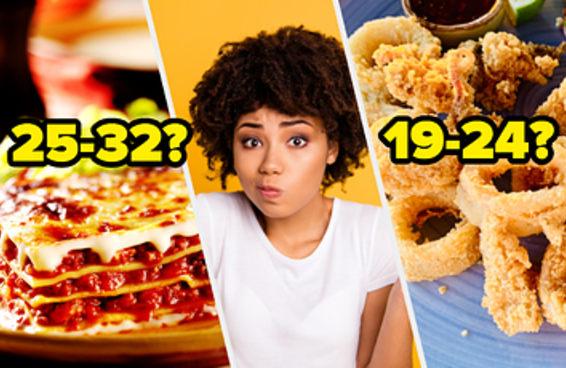 Suas escolhas de comidas de A a Z irão revelar a sua idade