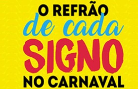 Qual refrão de axé representa seu signo no carnaval?