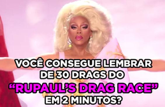"""Você consegue lembrar de 30 drags do """"RuPaul's Drag Race"""" em 2 minutos?"""