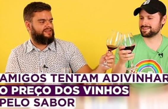 Desafiamos amigos a testar vinhos e adivinhar a faixa de preço deles