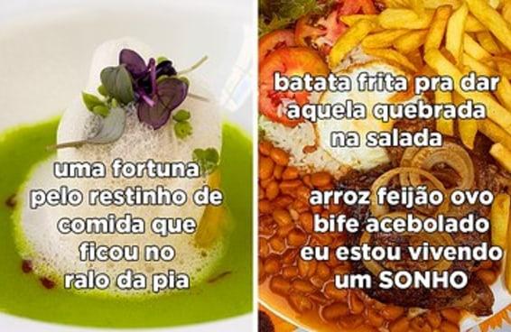 10 imagens que provam que comida normal é muito melhor que comida de rico