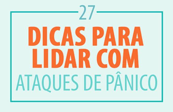 27 dicas realmente úteis para lidar com ataques de pânico