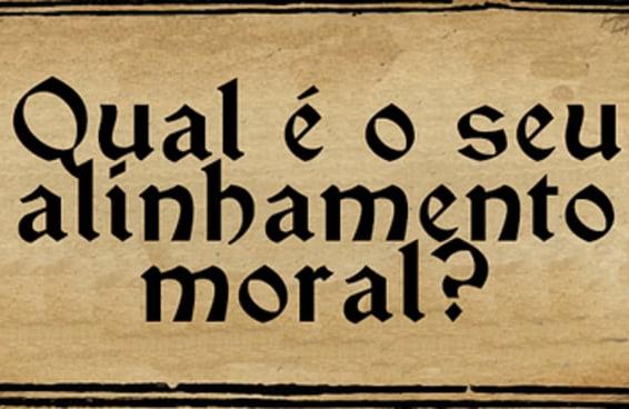 Qual é o seu alinhamento moral?