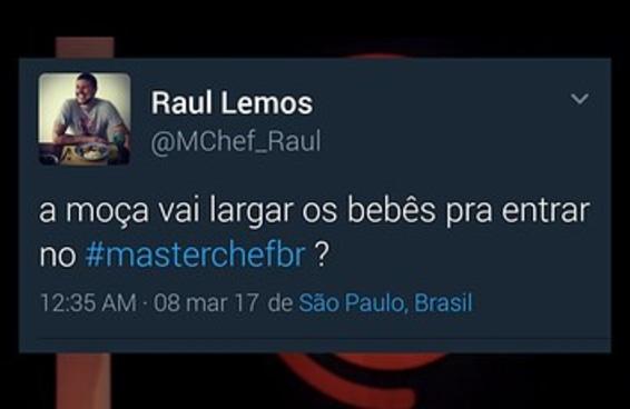"""O comentário do Raul do """"MasterChef"""" ficou ainda pior na véspera do Dia da Mulher"""