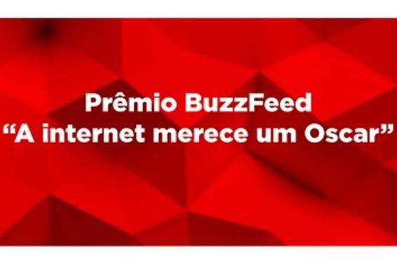 """Vote nos indicados ao prêmio BuzzFeed – """"A Internet Merece um Oscar"""""""