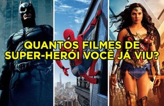 Quantos filmes de super-herói você já viu?