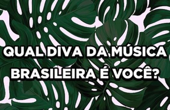 Qual diva clássica da música brasileira é você?