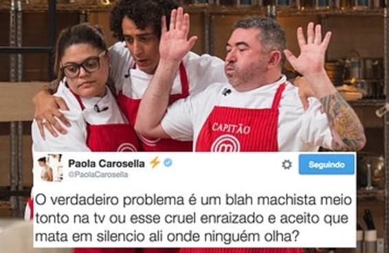 "Paola Carosella passou horas discutindo machismo no Twitter após o último ""MasterChef"""