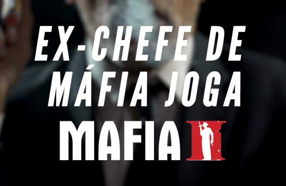 Ex-chefe de máfia joga Mafia 2