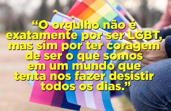 10 frases que vão te colocar para refletir no Dia do Orgulho LGBTQIA+