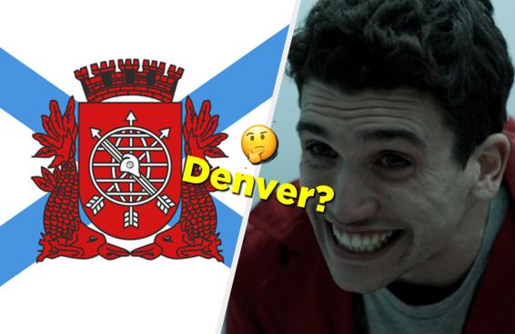 """Identifique o personagem de """"La Casa de Papel"""" pela bandeira da cidade que o representa"""
