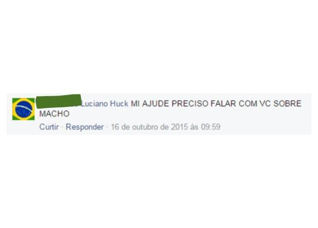"""Mensagem com os dizeres """"Luciano Huck, me ajude, preciso falar com você sobre macho"""""""