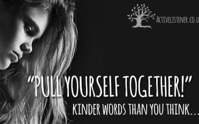 'Pull yourself together!' – kinder words than you think?