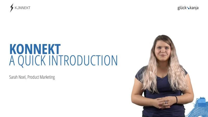 A Quick Introduction to KONNEKT