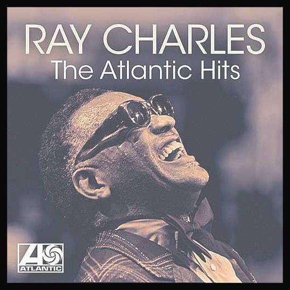 Ray Charles The Atlantic Hits