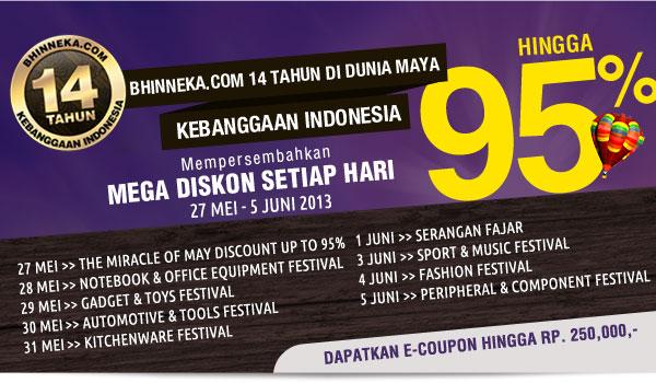 Bhinneka.Com 14 tahun kebanggaan Indonesia mempersembahkan Mega Diskon sampai 95%