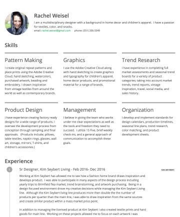 rachel weisel's CakeResume - Rachel Weisel I am a multidisciplinary designer with a background in home decor and children's apparel. I have a passion for textiles, color, and s...