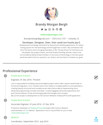 bmbergh's CakeResume - Brandy Morgan Bergh msbrandymorgan.com Brandymbergh@gmail.com • (701) 412-1157 • Orlando, FL Developer, Designer, Doer, that could out hustle Jay-Z...