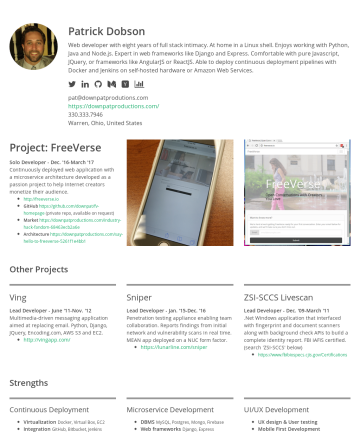 Patrick Dobson's CakeResume - Patrick Dobson Web developer with eight years of full stack intimacy. At home in a Linux shell. Enjoys working with Python, Java and Node.js. Exper...